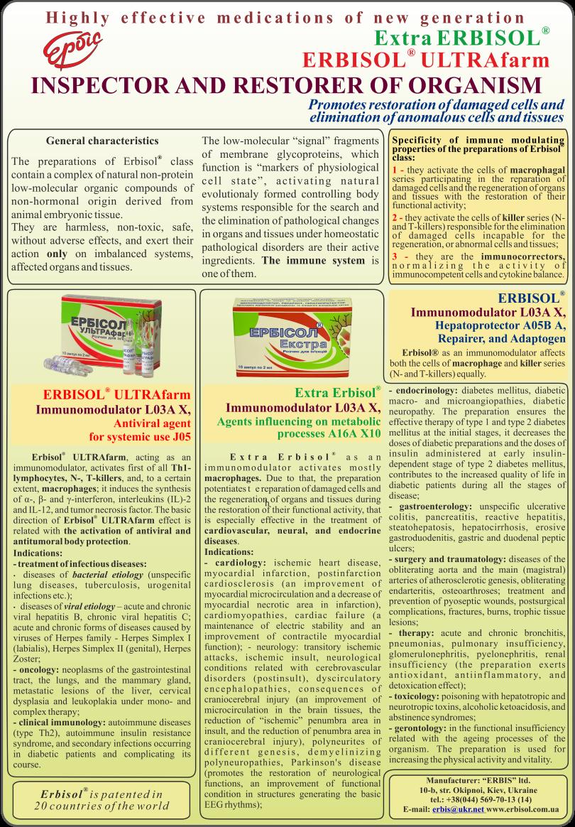 Immunomodulator L03A X, Remedy acting on metabolic processes A16A X10